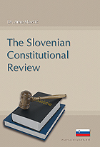 The Slovenian Constitutional Review